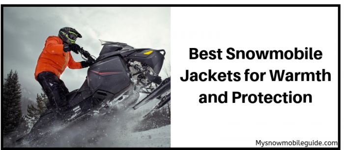 Warmest snowmobile jackets