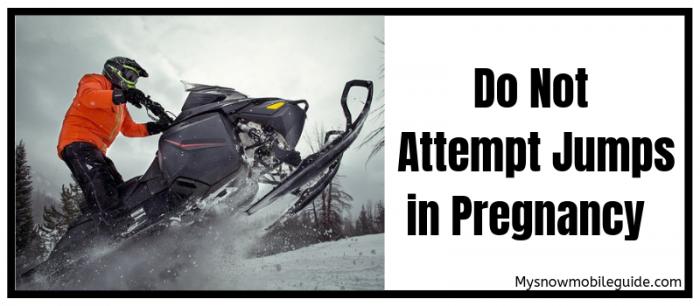Avoid risky snowmobile ride in pregnancy