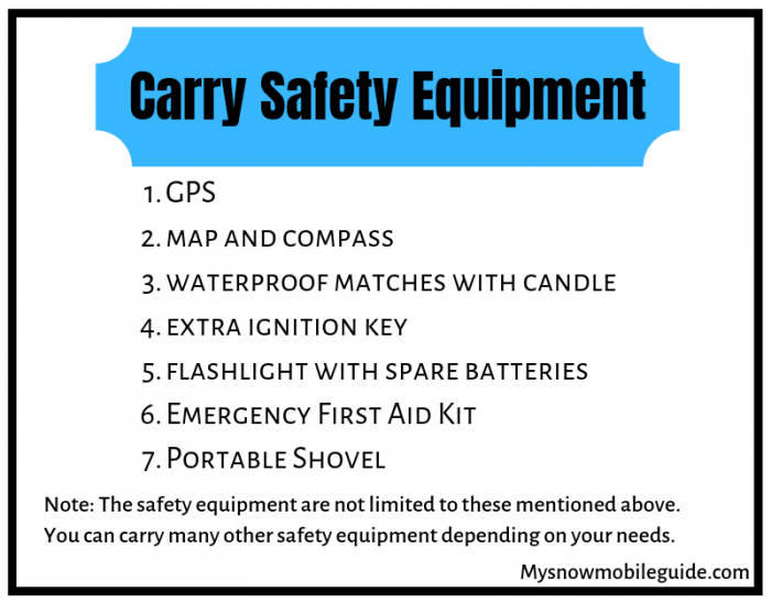 Safety Equipment for snowmobile ride