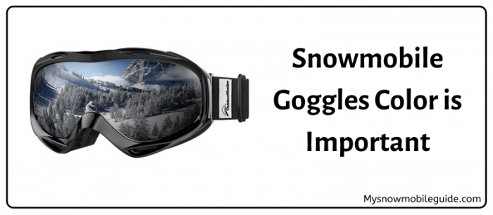 Snowmobile goggles color