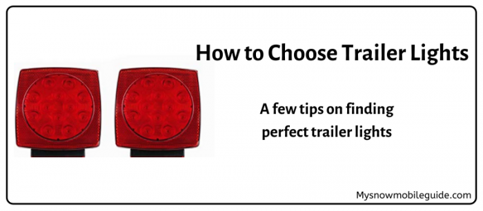 How to choose snowmobile trailer lights