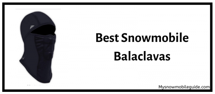 Best Balaclava for snowmobiling